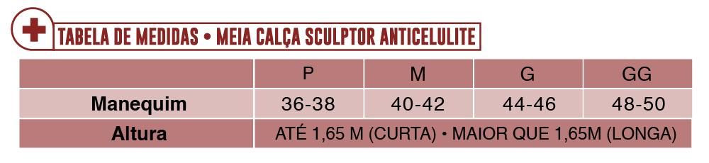 5bbd76670 Para a meia Calça Anticelulite é preciso saber o manequim e a altura do  usuário